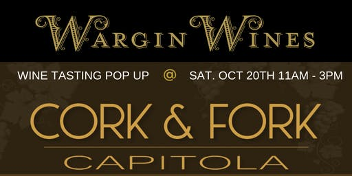 Cork & Fork Winery Pop Up with Wargin Wines