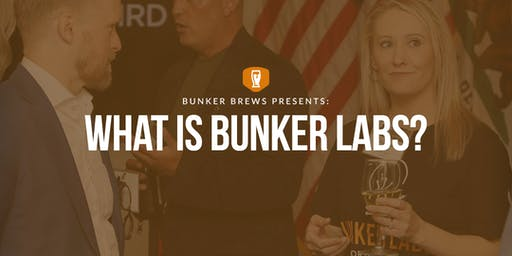 Bunker Brews St. Louis: What is Bunker Labs?