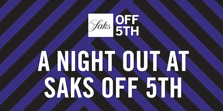 A Night Out at Saks OFF 5TH - San Diego tickets