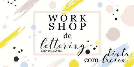 Workshop de Lettering para Iniciantes - SÃO PAULO ingressos