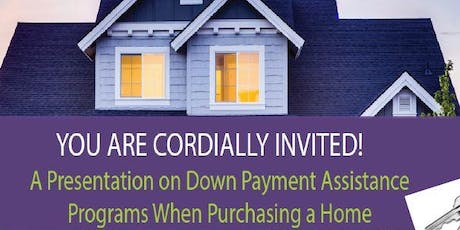 Down Payment Assistance Home Purchase tickets