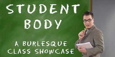 Student BODY: A Burlesque Class Showcase