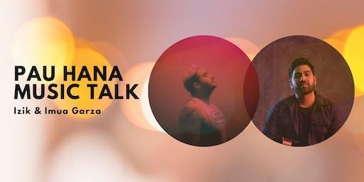 Pau Hana Music Talk: Izik and Imua Garza