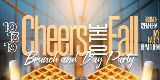 Cheers To The Fall Bottomless Brunch + Day Party