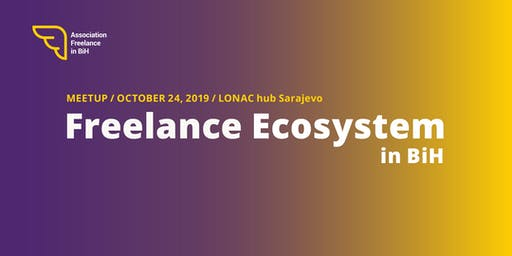 EF WEEK 2019: Freelance Ecosystem in Bosnia and Herzegovina