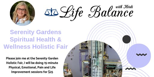Serenity Gardens Spiritual Health & Wellness Holistic Fair