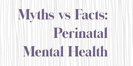 Perinatal Mental Health: Caring for Yourself or a Loved One  tickets