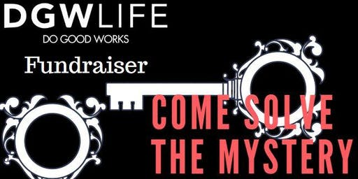 DGWLife presents a Night of Mystery