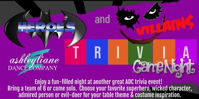 Ashleyliane Dance Company - Heroes and Villains Trivia Fundraiser