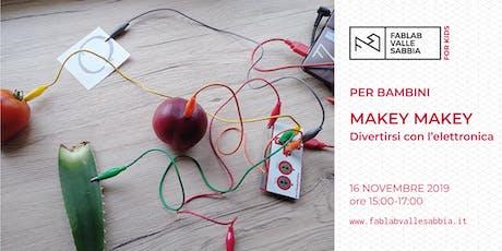 Makey Makey - elettronica per bambini biglietti