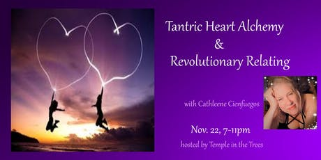 Tantric Heart Alchemy and Revolutionary Relating ~ DC area tickets
