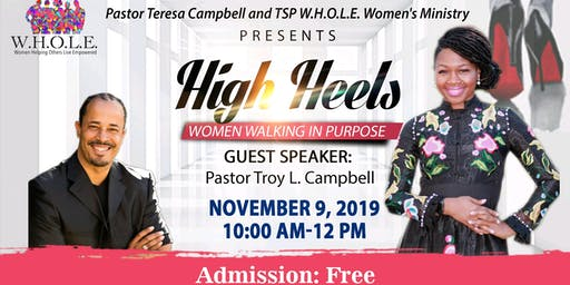 "Pastor Teresa Campbell and the Women of W.H.O.L.E. presents ""High Heels"""