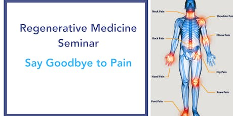 Free Regenerative Therapy Seminar(Get Relief Without Surgery) tickets