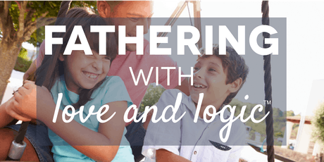 Fathering with Love & Logic, Washington County, Class #5002 tickets