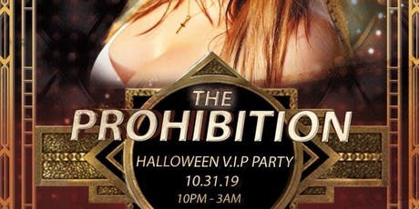 """""""The Prohibition"""" Halloween VIP Party House & Latin Sessions tickets"""