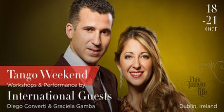 Diego & Graciela Tango Weekend in Dublin - This Tango Life tickets