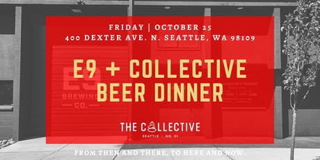 E9 + Collective  Chef's Table Dinner tickets