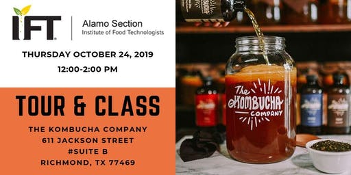 Alamo IFT: Kombucha Tour and Class