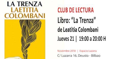 """Club de Lectura: Libro """"La Trenza"""" entradas"""