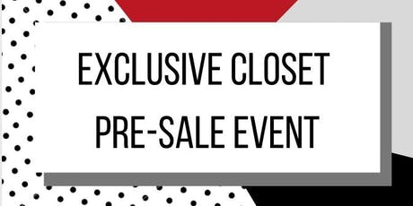 Exclusive Closet Pre-Sale Event tickets