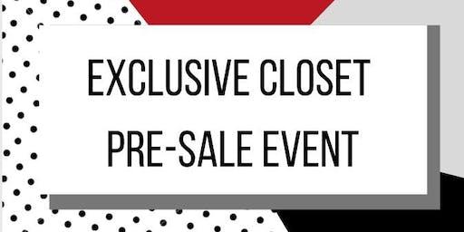 Exclusive Closet Pre-Sale Event