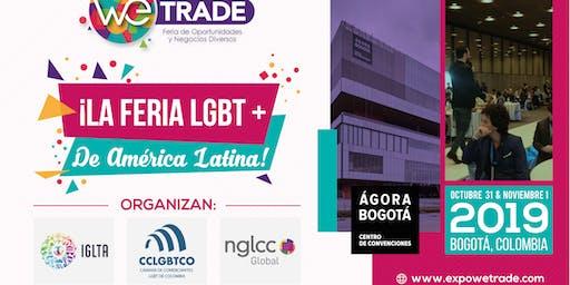 WETRADE 2019 - LA FERIA LGBT+ DE AMÉRICA LATINA