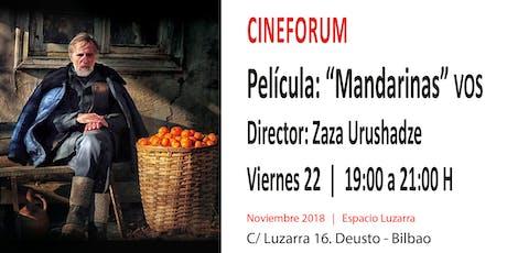 """CineForum: Película """"Mandarinas"""" entradas"""