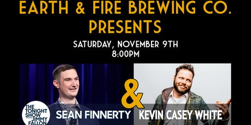 Earth & Fire Brewing Co. Presents Sean Finnerty & Kevin Casey White!