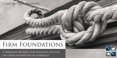 Firm Foundations: A Weekend Retreat for Engaged Couples