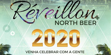 Réveillon North Beer 2020 ingressos