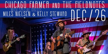 Chicago Farmer & The Fieldnotes tickets