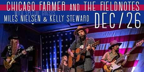 Chicago Farmer & The Fieldnotes tickets