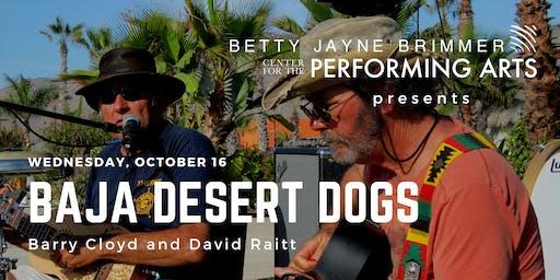 Baja Desert Dogs: Barry Cloyd and David Raitt Live in Concert