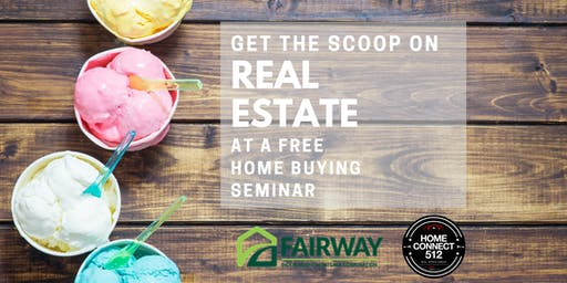 Get the Scoop- Home Buying Seminar