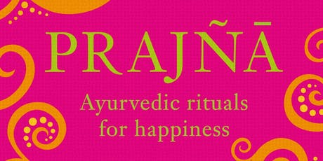 Prajna: Evening Rituals for Happiness - with Mira Manek tickets