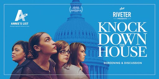 KNOCK DOWN THE HOUSE: Screening + Panel Discussion ATX