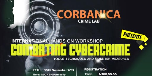 Combating Cybercrime: Tools, Techniques and Countermeasures