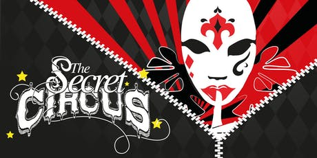 The Secret Circus - 80s Throwback! tickets