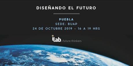 Diseñando el Futuro: Puebla entradas