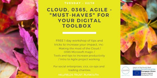 "Cloud, 0365, Agile - ""must-haves"" for your digital toolbox.     Plymouth"