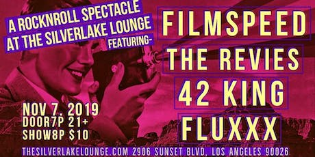 Filmspeed, 42King, The Revies, FluxXx @ SilverLake Lounge tickets