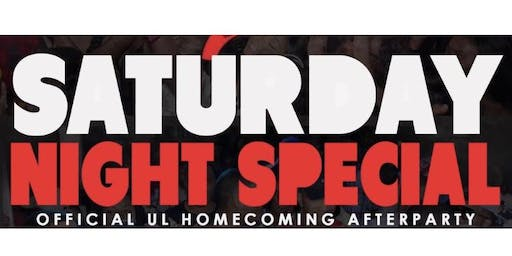 Saturday Night Special UL Homecoming Afterparty