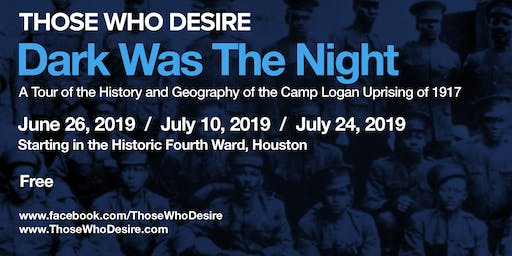 Dark Was The Night - A Tour of the Camp Logan Uprising