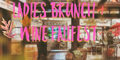 Ladies Brunch & Wine Fallfest tickets
