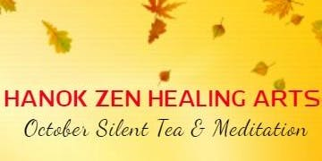 October Silent Tea and Meditation