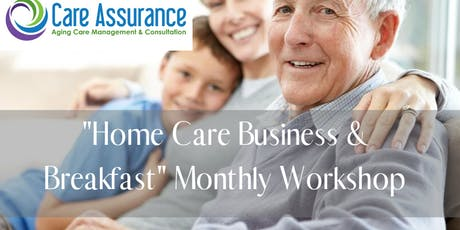Home Care Business & Breakfast tickets