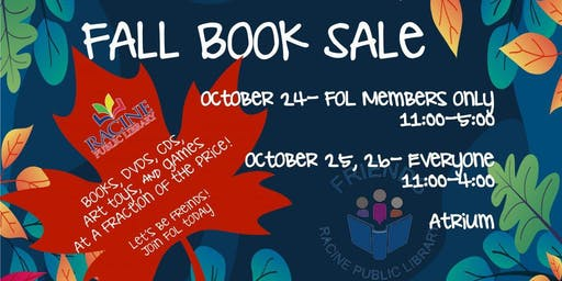 RACINE FRIENDS OF THE LIBRARY FALL BOOK SALE!!