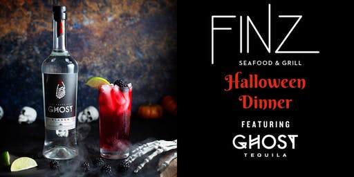 Finz' Special Halloween Dinner Sponsored by Ghost Tequila