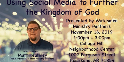 Using Social Media to Further the Kingdom of God
