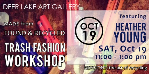 Trash Fashion Workshop featuring Heather Young